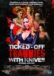 Ticked-off Trannies With Knives (dvd) 18828132