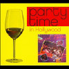 Party Time In Hollywood [Digipak] - CD