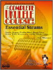 Ralph Shaw: The Complete Ukulele Course! Essential Strums (DVD) (Eng) 2010