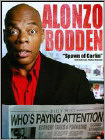 Alonzo Bodden: Who's Paying Attention? (DVD) (Enhanced Widescreen for 16x9 TV) (Eng) 2010