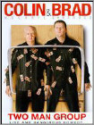 Colin Mochrie and Brad Sherwood: Two Man Group (DVD) (Enhanced Widescreen for 16x9 TV) 2010
