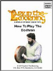 How to Play the Bodhran (DVD) 2007