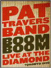 Pat Travers: Boom Boom - Live at the Diamond Toronto 1990 (Blu-ray Disc) (Eng) 1990
