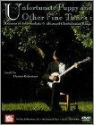 Hunter Robertson: Unfortunate Puppy and Other Fine Tunes (DVD) (Enhanced Widescreen for 16x9 TV) (Eng) 2010