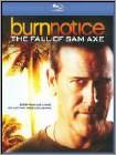 Burn Notice: The Fall of Sam Axe (Blu-ray Disc) (Enhanced Widescreen for 16x9 TV) (Eng) 2011