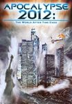 Apocalypse 2012: The World After Time Ends (dvd) 19386463