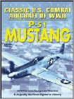 Classic U.S. Combat Aircraft of WWII: P-51 Mustang (DVD) (Eng) 2011