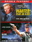 Wanted: Dead or Alive/Death Before Dishonor (DVD) (Enhanced Widescreen for 16x9 TV) (Eng)