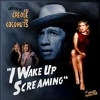 I Wake Up Screaming [lp] - Vinyl 19552131