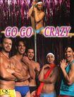 Go Go Crazy (dvd) 19613053