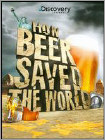 How Beer Saved the World (DVD) 2011