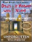Dad's in Heaven With Nixon/Unforgotten: Twenty-Five Years After Willowbrook [2 Discs] (DVD) (Eng)