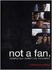 Not a Fan: A Follower's Story (DVD) 2012
