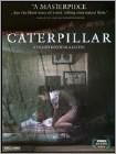 Caterpillar (DVD) (Enhanced Widescreen for 16x9 TV) (Japanese) 2010