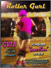 "GV13: Roller Gurl - A Complicated ""Game-Time"" Love Affair (DVD) 2011"