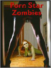 Porn Star Zombies (DVD) (Eng) 2009