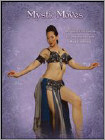 Mystic Moves: Bellydance Technique & Combinations with Ava Fleming (DVD) 2012