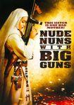 The Nude Nuns With Big Guns (dvd) 19841609