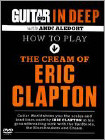 Guitar World In Deep: How to Play the Cream of Eric Clapton (DVD) (Eng) 2011