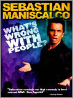 Sebastian Maniscalco: What's Wrong With People? (DVD) (Enhanced Widescreen for 16x9 TV) (Eng) 2012