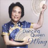 Dancing Queen by Wing - CD