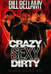 Bill Bellamy: Crazy Sexy Dirty (dvd) 20249314