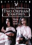 Two Orphan Vampires (dvd) 20286966