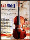 Pa's Fiddle: The Music of America (DVD) (Enhanced Widescreen for 16x9 TV) 2012