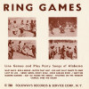 Ring Games: Line Games and Play Party Songs... - Various - CD