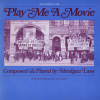 Play Me a Movie: Piano Music to Accompany... - CD
