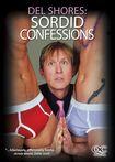 Del Shores: Sordid Confessions (dvd) 20490005