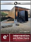 e²: Intervention Architecture (DVD) 2012