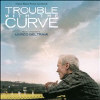 Trouble With The Curve. [digdownload] - Cd - Original Soundtrack 20643573