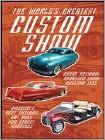 World's Greatest Custom Show (DVD) 2006