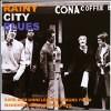 Rainy City Blues: Rare & Unreleased Tracks. - Various - Cd