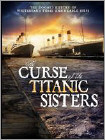 The Curse of the Titanic Sisters (DVD) (Enhanced Widescreen for 16x9 TV) (Eng) 2011