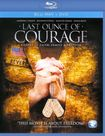 Last Ounce Of Courage [2 Discs] (blu-ray) 20703363