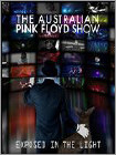 Australian Pink Floyd Show: Exposed in the Light (DVD) 2012