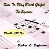 How to Play Black Gospel for Beginners - CD