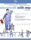 Sleepwalk With Me [blu-ray] 20753181