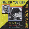 How Do You Keep the Music Playing - CD