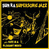 Super Sonic Jazz/Fate in a Pleasant Mood - CD