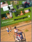 Mormon Messages 2 (DVD) (Enhanced Widescreen for 16x9 TV) (Eng) 2013