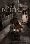 The Haunted Dollhouse (dvd)