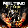 Melting the Crown [PA] - CD