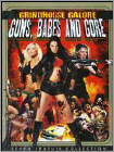 Grindhouse Galore: Guns Babes & Gore (DVD) (2 Disc)