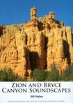 Zion And Bryce Canyon Soundscapes [cd] 21118722