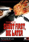 Shoot First, Die Later (dvd) 21238573