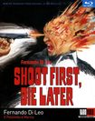 Shoot First, Die Later [blu-ray] 21238625