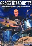 Gregg Bissonette: Yesterday, Today, Tomorrow [2 Discs] (dvd) 21397476